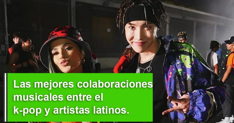 Las mejores colaboraciones musicales entre el K-pop y artistas latinos