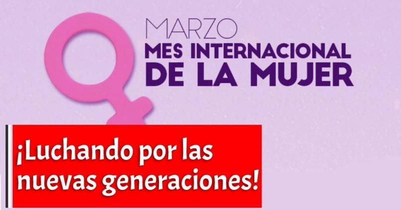 ¡Luchando por las nuevas generaciones!