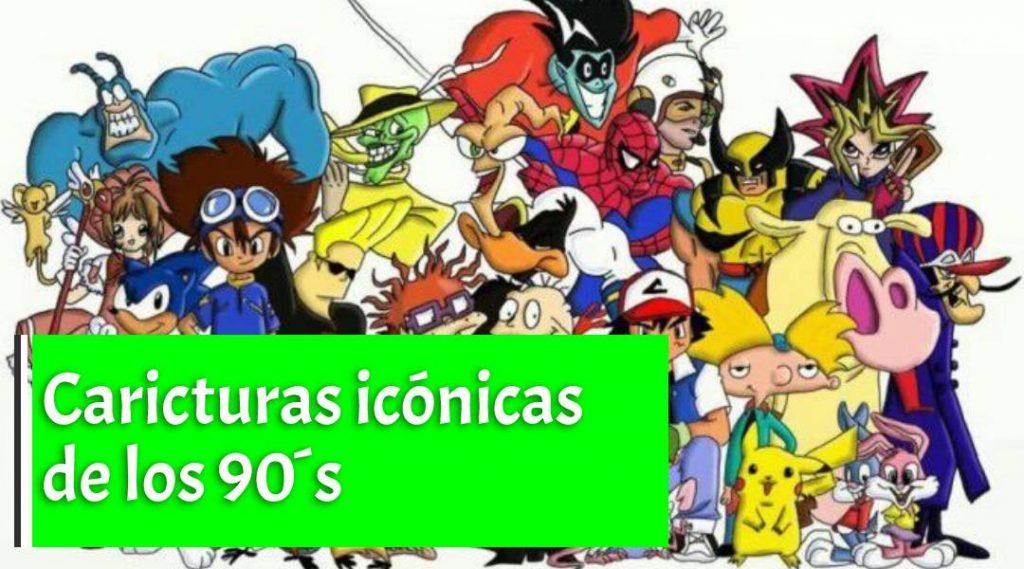 Caricaturas icónicas de los 90's