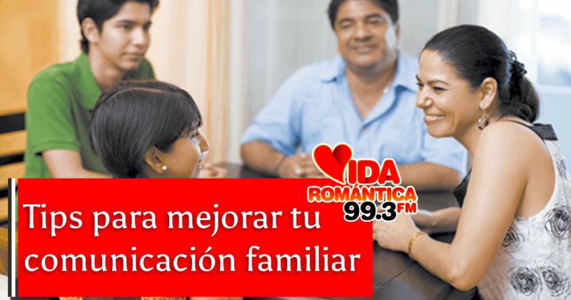 ¿Cómo tener una mejor comunicación con tu familia?