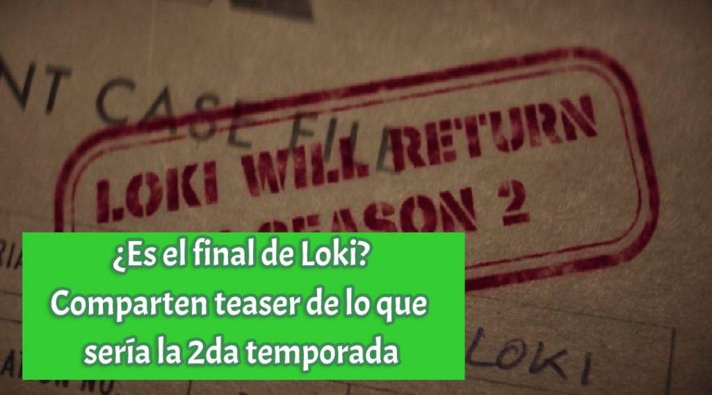 ¿Es el final de Loki? Comparten teaser de lo que sería la 2da temporada